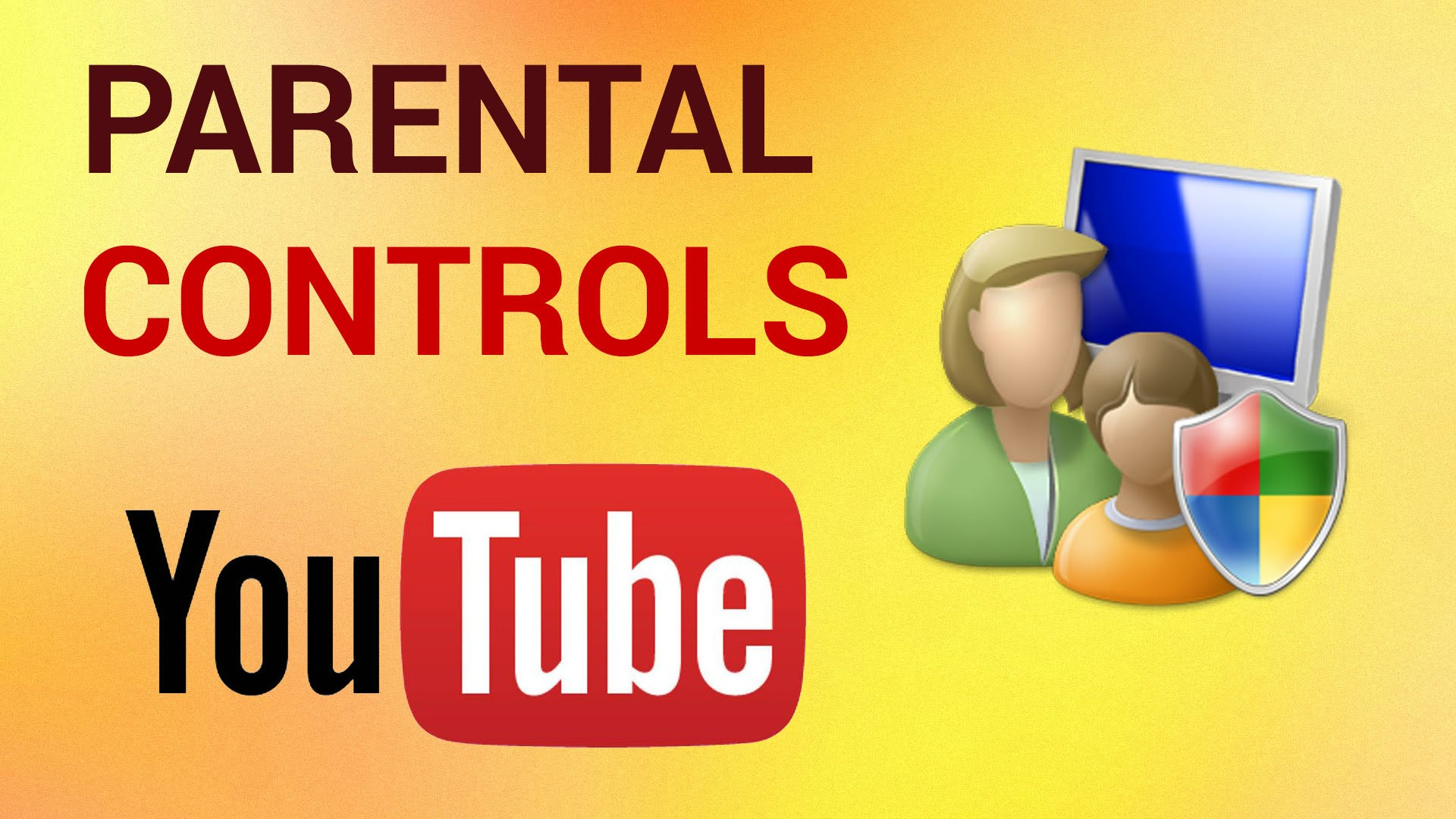 Parental Control you tube